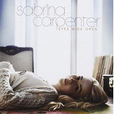 Eyes Wide Open [import]  canada   Import  Sabrina Carpenter